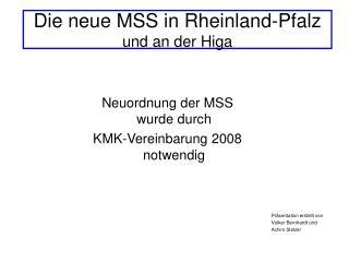 Die neue MSS in Rheinland-Pfalz  und an der Higa