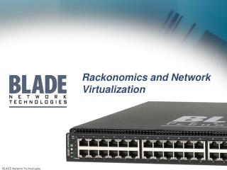 Rackonomics and Network Virtualization