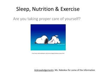 Sleep, Nutrition & Exercise