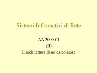 Sistemi Informativi di Rete