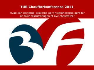 TUR Chaufførkonference 2011