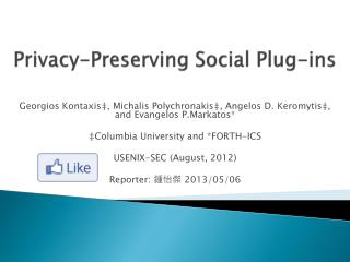 Privacy-Preserving Social Plug-ins