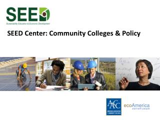 SEED Center: Community Colleges & Policy
