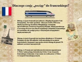 """Dlaczego czuję  """" pociąg"""" do francuskiego?"""