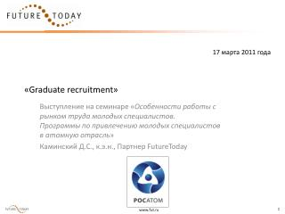 � Graduate recruitment �