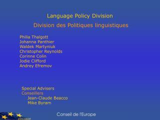 Language Policy Division   Division des Politiques linguistiques