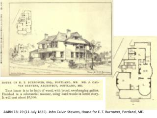 AABN 18: 19 (11 July 1885). John Calvin Stevens, House for E. T.  Burrowes , Portland, ME.