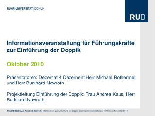 Informationsveranstaltung für Führungskräfte zur Einführung der Doppik Oktober 2010