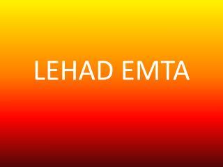 LEHAD EMTA