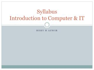 Syllabus  Introduction to Computer & IT