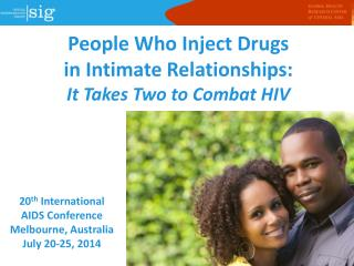 People Who Inject Drugs  in Intimate Relationships: It Takes Two to Combat HIV