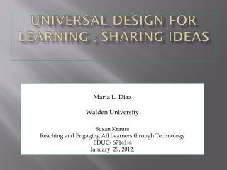 Universal  Design for  Learning ; sharing ideas