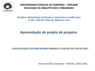 UNIVERSIDADE ESTADUAL DE CAMPINAS � UNICAMP FACULDADE DE ARQUITETURA E URBANISMO