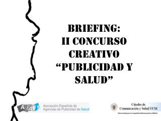 """BRIEFING:  II Concurso creativo """"PUBLICIDAD Y SALUD"""""""