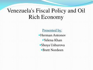 Venezuelas Fiscal Policy and Oil Rich Economy