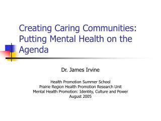 Creating Caring Communities: Putting Mental Health on the Agenda