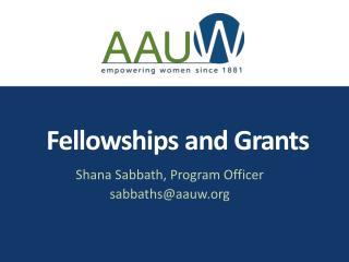 Fellowships and Grants