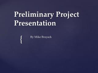 Preliminary Project   Presentation