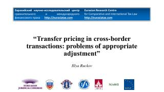 """""""Transfer pricing in cross-border transactions :  problems of appropriate adjustment"""""""