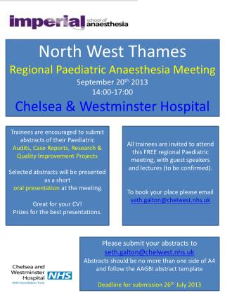 Please submit your abstracts to  seth.galton@chelwest.nhs.uk