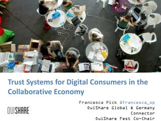 Trust Systems for Digital Consumers in the Collaborative  Economy