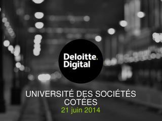 UNIVERSITÉ DES SOCIÉTÉS COTÉES 21 juin 2014