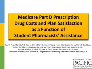 Medicare Part D Prescription  Drug  Costs and Plan Satisfaction  as  a Function of