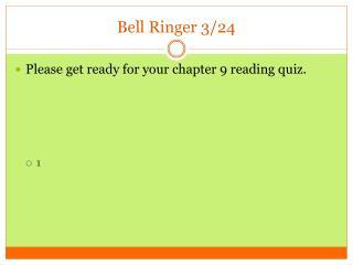 Bell Ringer 3/24