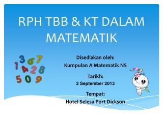 RPH TBB & KT DALAM MATEMATIK