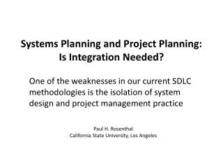 Systems Planning and Project Planning: Is Integration Needed ?