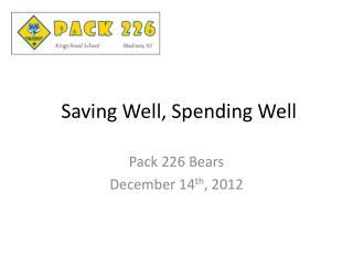 Saving Well, Spending Well