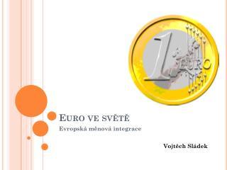Euro ve světě