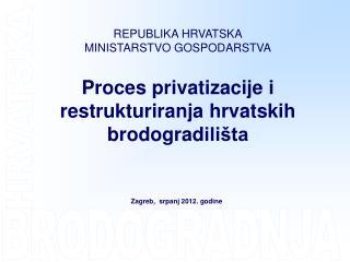 REPUBLIKA HRVATSKA MINISTARSTVO GOSPODARSTVA