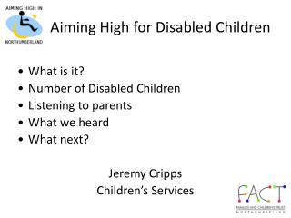 Aiming High for Disabled Children