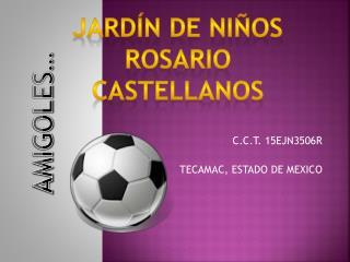 C.C.T. 15EJN3506R TECAMAC, ESTADO DE MEXICO