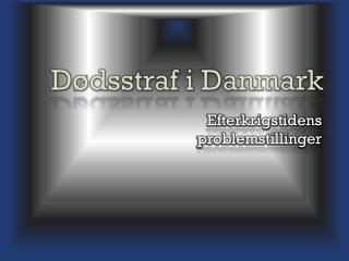 D�dsstraf i Danmark