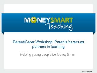 Parent/Carer Workshop: Parents/carers as partners in learning