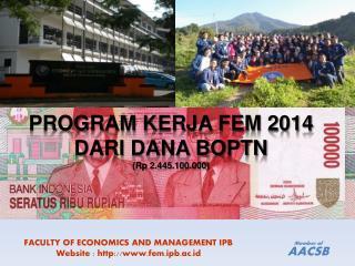 PROGRAM KERJA FEM 2014  DARI DANA BOPTN (Rp 2.445.100.000)