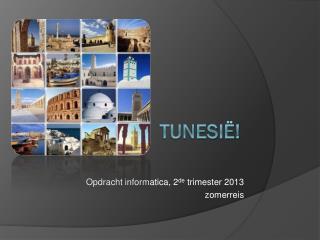 Tunesië!