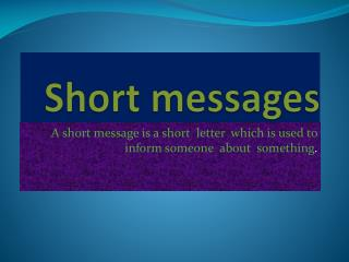 Short messages
