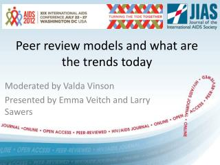 Peer  review models  and  what  are the trends  today