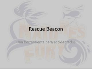 Rescue Beacon