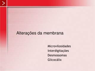 Altera  es da membrana
