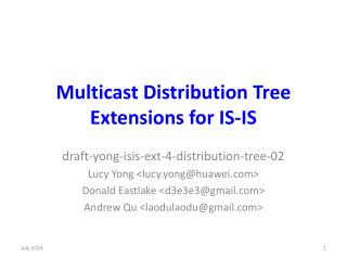 Multicast Distribution Tree Extensions for IS-IS