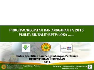 B adan Penelitian dan Pengembangan Pertanian KEMENTERIAN PERTANIAN 2014