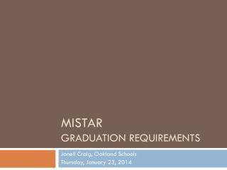 MISTAR Graduation requirements