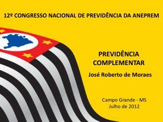 12º CONGRESSO NACIONAL DE PREVIDÊNCIA DA ANEPREM