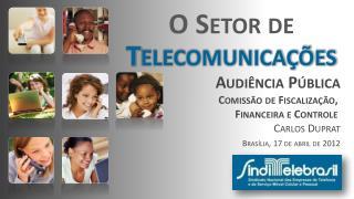 O Setor de  Telecomunicações