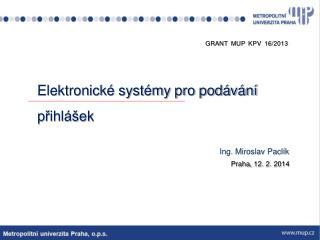 Elektronické systémy  pro podávání přihlášek