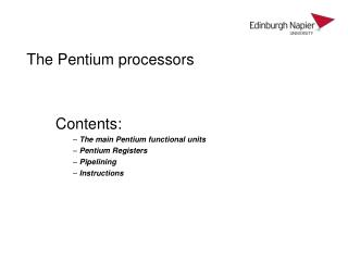 The Pentium processors